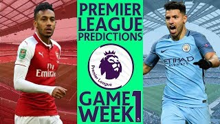 EPL Week 1 Premier League Score and Result Predictions 2018/19