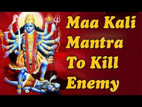 Most Powerful Maha Kali Mantra To Kill Enemy | Maha Kali Mantra