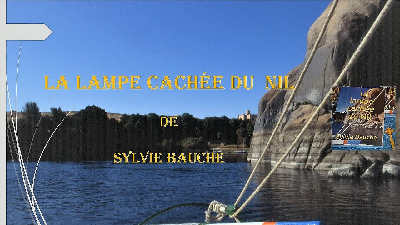 Présentation de ma chaine YOUTUBE pour mon roman La lampe cachée du Nil.