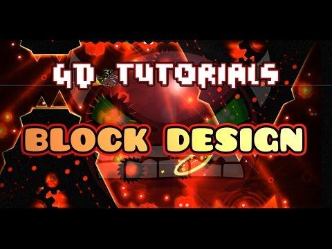 MAKE GREAT BLOCK DESIGNS! ~GD Tutorials #4~