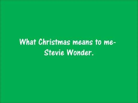 What Christmas means to me my love by Stevie Wonder Lyrics