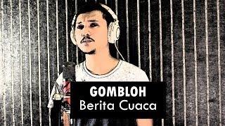 Gombloh - Berita Cuaca | ACOUSTIC COVER by Sanca Records