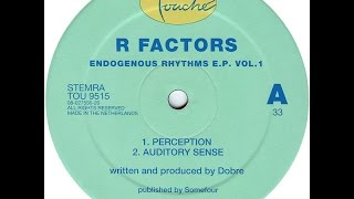 R Factors - Auditory Sense