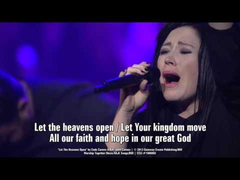 Let The Heavens Open ~ Kari Jobe