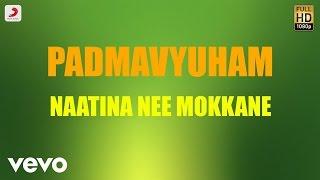 Padmavyuham Naatina Nee Mokkane Telugu Lyric James Vasanthan.mp3