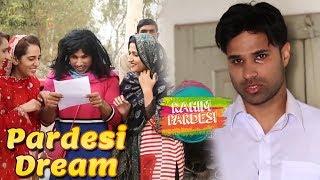 Pardesi Dream | Rahim Pardesi | Desi Tv Entertainment