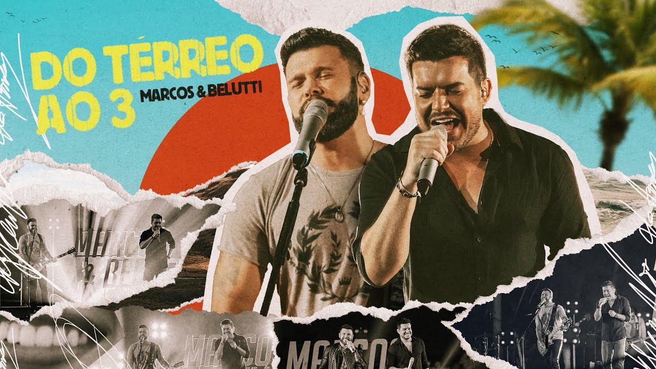 Marcos & Belutti - Do Térreo Ao 3 (Em Qualquer Lugar)