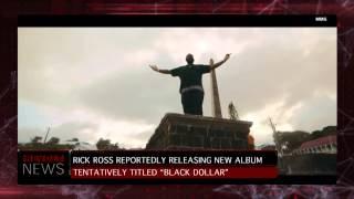 Rick Ross Working On New Album, Tentatively Titled 'Black Dollar'