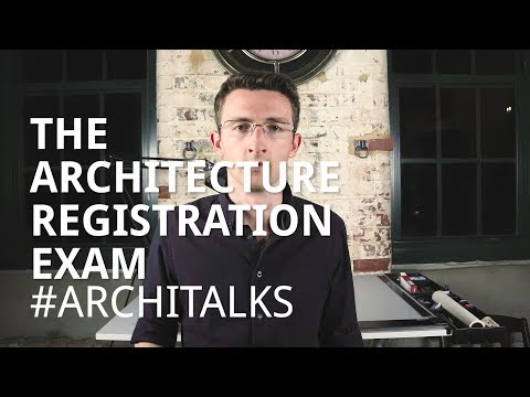 The Architecture Registration Exam #Architalks