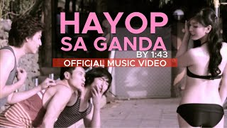 Repeat youtube video HAYOP SA GANDA by 1:43 (Official Music Video in HD)