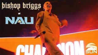 Bishop Briggs#39s Champion Tour at NAU!