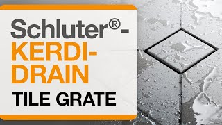 How to Install the Schluter®-KERDI-DRAIN Tile Grate