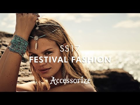 SS17  Festival Fashion | Accessorize