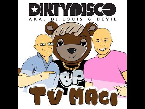 Dirtydisco - TV Maci (Official Music Video) videó letöltés