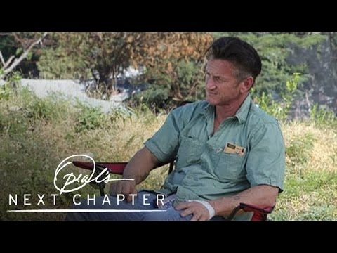 Sean Penn on Finding His Life's Purpose  Oprah's Next Chapter  Oprah Winfrey Network