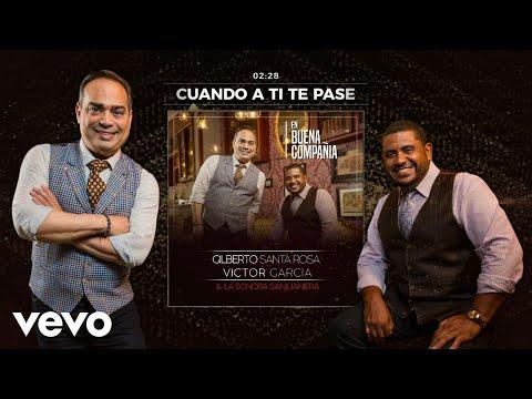 Gilberto Santa Rosa - Cuando A Ti Te Pase feat. Andy Montañez (Audio)