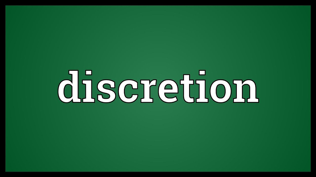 discretion meaning