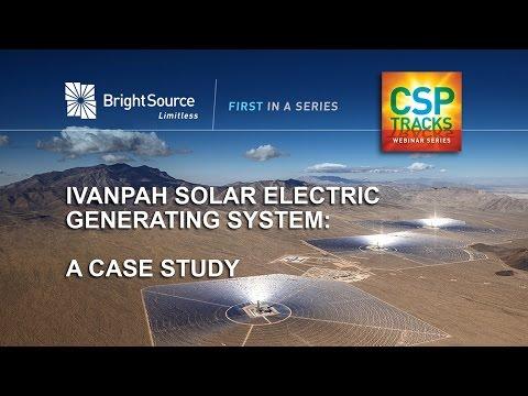 CSP Tracks Webinar Series - Ivanpah: A Case Study