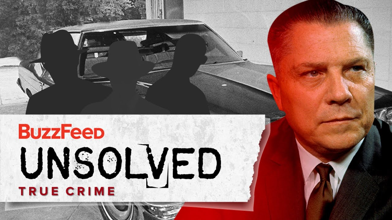 The Story of Jimmy Hoffa's Dangerous Life and Mysterious Death ...