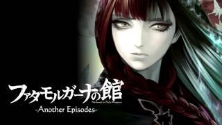ファタモルガーナの館 -Another Episodes- メイン曲「Requiem for The Innocence」