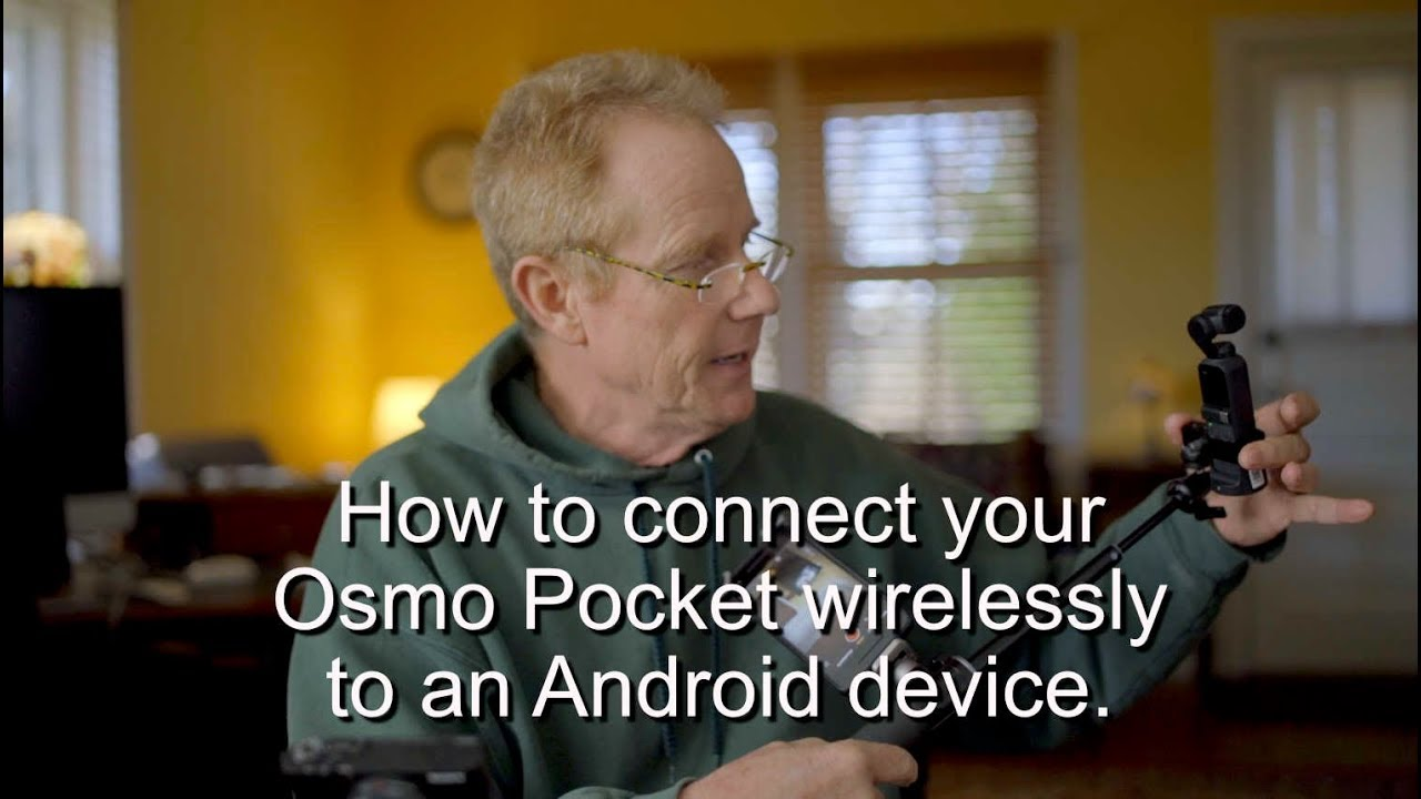 Osmo Pocket wifi module | How to connect to an Android device.