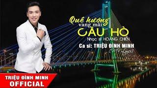 Quê Hương Vang Mãi Câu Hò || Triệu Đình Minh | Chàng Hotboy hát về Quảng Bình cực hay