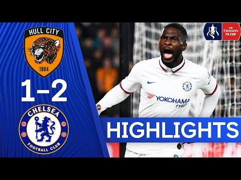 Hull City 1-2 Chelsea | Blues Edge Tigers To Reach FA Cup 5th Round | Fa Cup Highlights