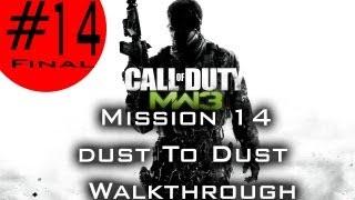 Call of Duty: Modern Warfare 3 -Final Mission 14: Dust to Dust (Walkthrough), PC/XBOX 360/PS3.