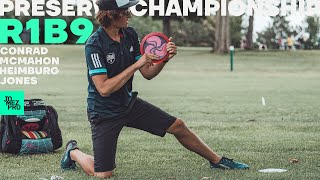 PRESERVE CHAMPIONSHIP | R1B9 FEATURE | Heimburg, Conrad, McMahon, Jones | Jomez Disc Golf