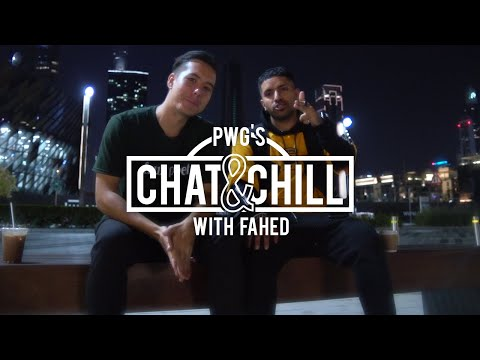 PWG's Chat n Chill - Random ramblin' / Freestyle fashion w/ Fahed