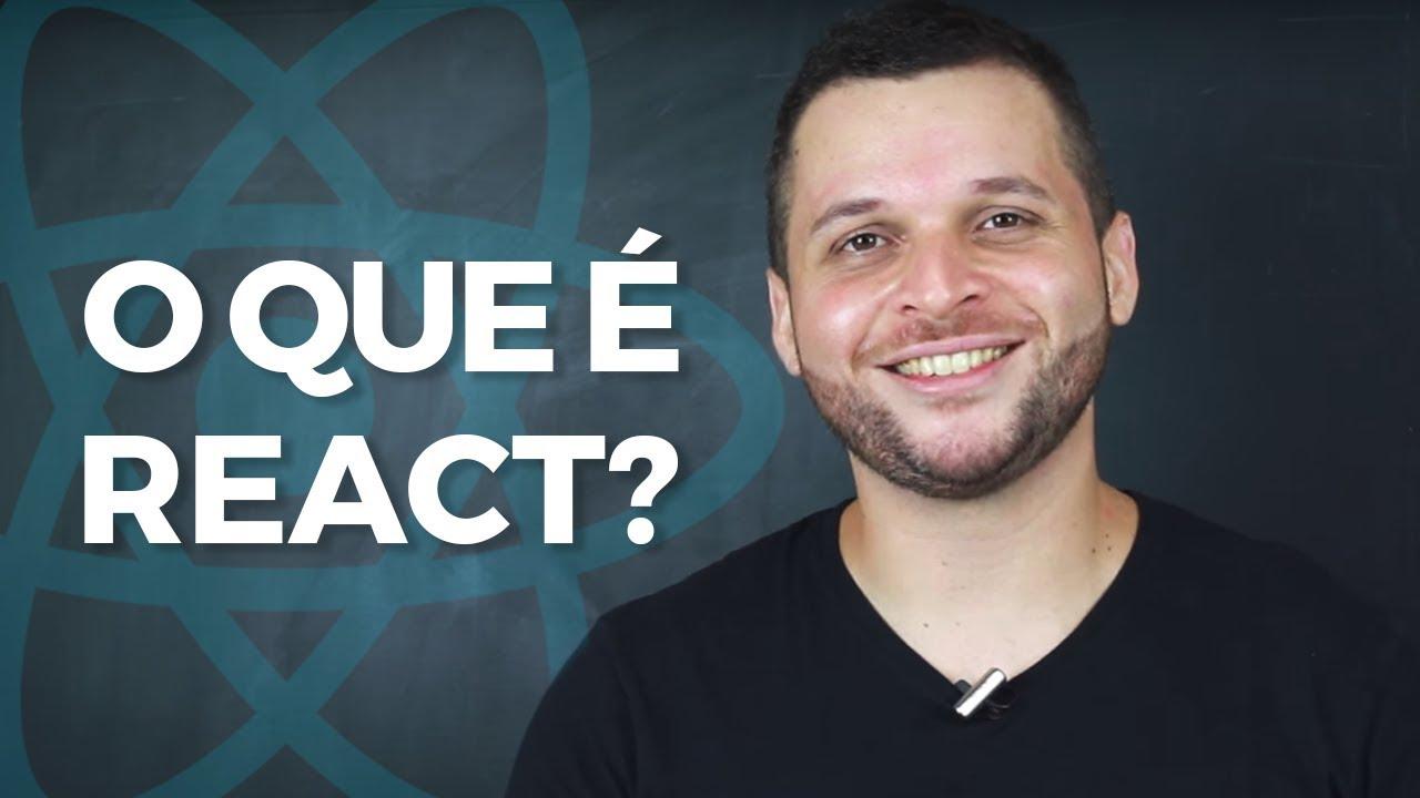 O que é ReactJS? - Série ReactJS