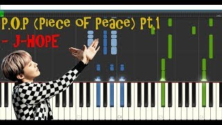 Download P.O.P (Piece of Peace) Pt.1 - J-Hope|| Piano Synthesia Tutorial