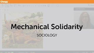 Mechanical Solidarity | Sociology | Chegg Tutors