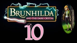 Brunhilda and the Dark Crystal - Ep10 - w/Wardfire