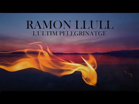Capella de Ministrers - RAMON LLULL  - The Last Pilgrimage