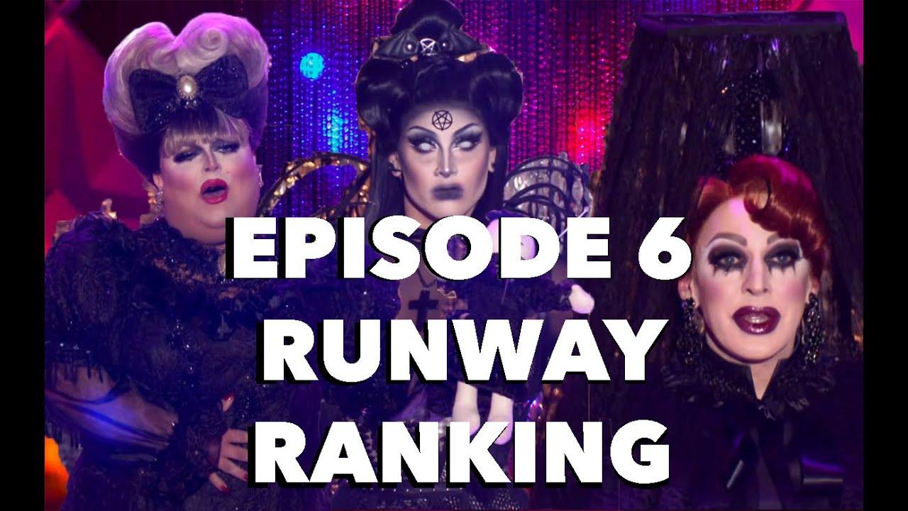 EPISODE 6 RUNWAY RANKING - RUPAUL'S DRAG RACE ALL STARS 6
