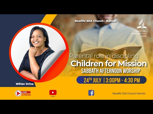 Sabbath Worship    Parental Role in Discipling Children for Mission    24th July 2021