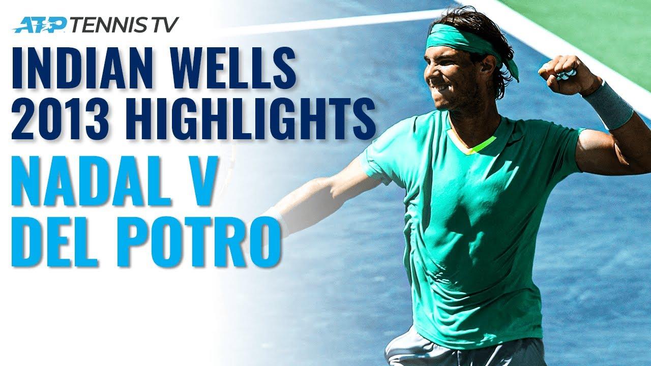 Extended Highlights: Rafael Nadal v Juan Martin Del Potro | Indian Wells 2013 Final