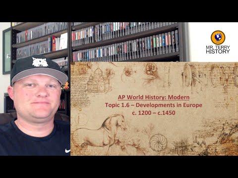 Topic 1.6 – Developments in Europe (1200–1450)   AP World History: Modern