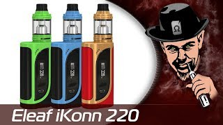 eleaf ikonn 220w Kit  Обзор