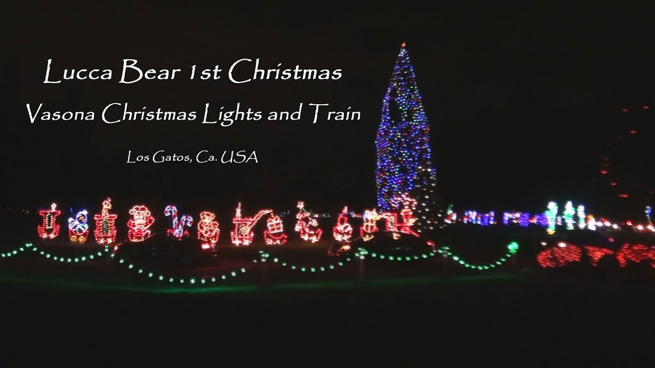Vasona Los Gatos Christmas Train & Lights 2014 Lucca Bears 1st ...