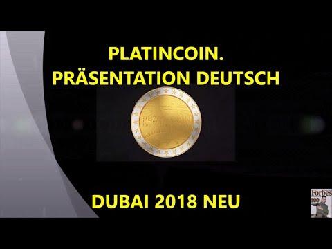 PLATINCOIN. PLATINCOIN PRÄSENTATION DEUTSCH DUBAI 2018 NEU
