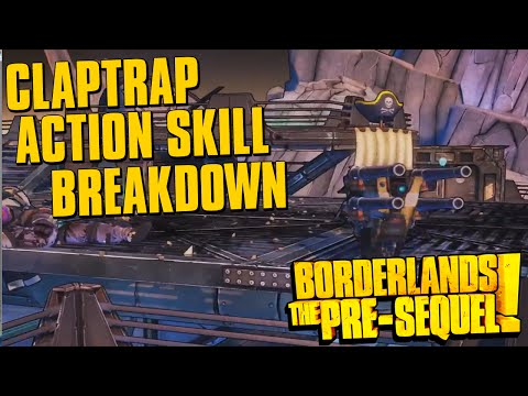 Borderlands The Pre-Sequel Claptrap Action Skill Gameplay Breakdown |