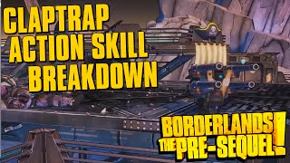 Borderlands The Pre-Sequel Claptrap Action Skill Gameplay Breakdown