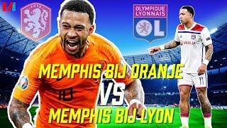 Waarom Is Memphis Zo Goed Bij Oranje En Niet Bij Lyon?