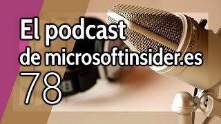Podcast 78 en directo: Una semana de locura en el MWC y la DotNet Conference