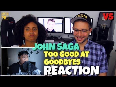 John Saga - Too Good At Goodbyes | Sam...