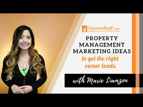property-management-marketing-ideas-to-get-the-right-owner-leads