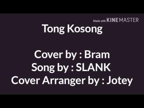 TONG KOSONG - SLANK ( COVER )