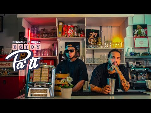 Kennoly - Estoy Pa' Ti feat. Brray (Video Oficial)